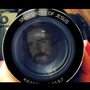 "Snapshots of Jesus - ""Proclamation"""