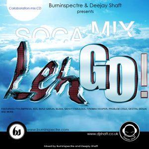 LEH GO! Mix CD ( BURNINSPECTRE & DEEJAY SHAFT)