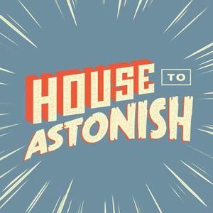 House to Astonish Episode 138 - Captain Tarzan