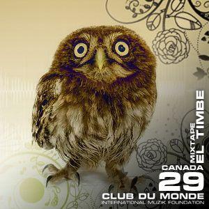 Club du Monde @ Canada - El Timbe - ene/2011