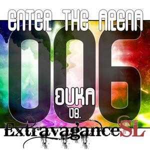 Enter The Arena 006: DuKa vs. Extravagance SL