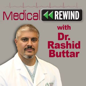 Medical Rewind: Episode 17