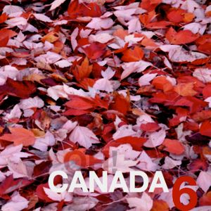 Oh! Canada Volume 6