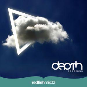 Depth Sessions 003 - Redfish Mix