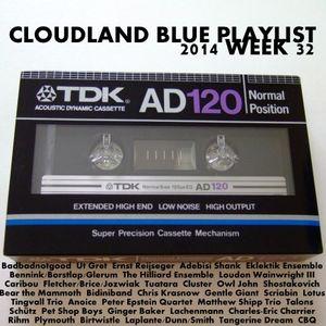 Cloudland Blue Weekly Playlist 2014 No 32