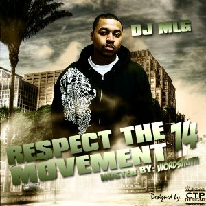 Respect The Movement 14 - Hosted By Wordsmith