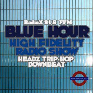 BLUE HOUR #8-Pt.2 - High Fidelity Radio Show, 14.01.2012