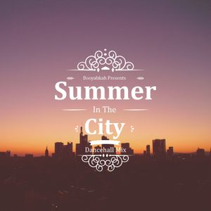Booyahkah - Summer In The City