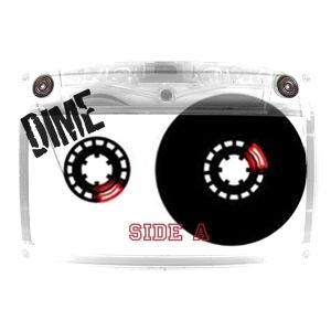 Dime - Side A Mix (2010)