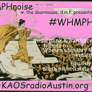 WHMPH 2015 Vol.2 KAOS radio Austin Mosh Pit Hell of Metal Punk Hardcore w doormouse dmf