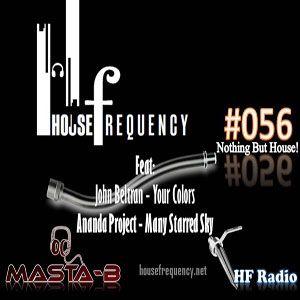 HF Radio Show #056 - Masta-B