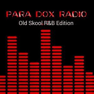 Para Dox Radio (Throwback R&B) Part 9
