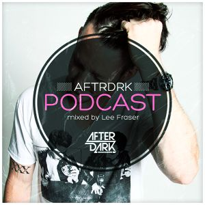 AFTRDRK MUSIC 025 - MIXED BY LEE FRASER
