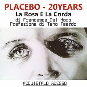 ROCK AM - Francesca Del Moro presenta La Rosa e La Corda PLACEBO 20 YEARS