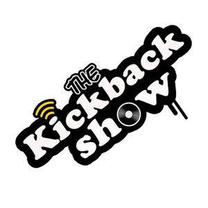The Kickback Show EPISODE 10