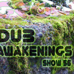 Dub Awakenings Show 56