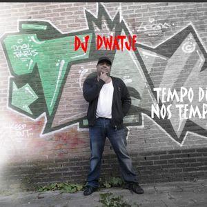 DJ DWATJE - TEMPO DI NOS TEMPO