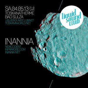 Inannia // DJ Set // Liquid Sound Club // Bad Sulza // 04.05.2013