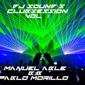Dj Sound's Clubsession Vol.1 - Pablo Morillo b2b Manuel Able (Live Set)