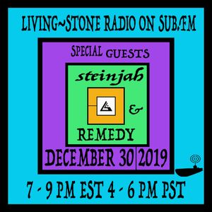 YESYES RADIO EPISODE 1 Hosted by Living~Stone Feat Steinjah & Remedy Dec 30 2019 on SUB.FM