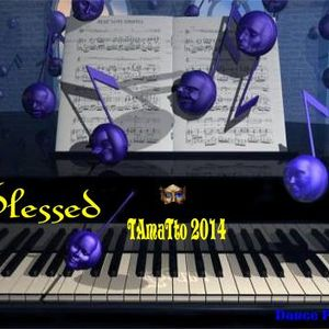 Blessed (TAmaTto 2014 Christmas Mix-Piano)