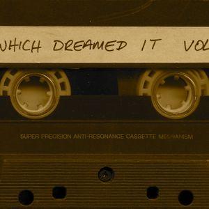 Which Dreamed It? II