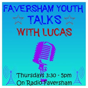 Faversham Youth Talks with Lucas - 9th May 2019