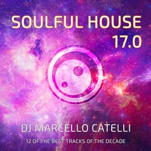Soulful House Vol. 17