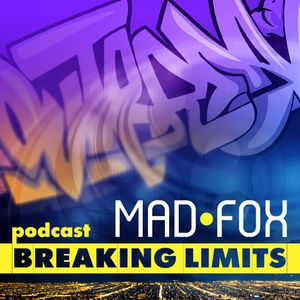 Mad - Fox - Breaking Limits Podcast (03.2011)