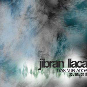 podcast jibran llaca / dias nublados