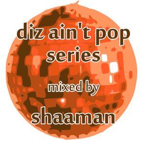 shaaman - diz ain't pop vol. 03 (2010-12-30)