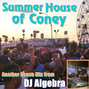"""Summer House of Coney"" mixed by DJ Algebra"