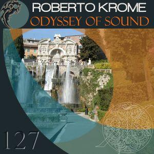 Roberto krome - Odyssey Of Sound 127