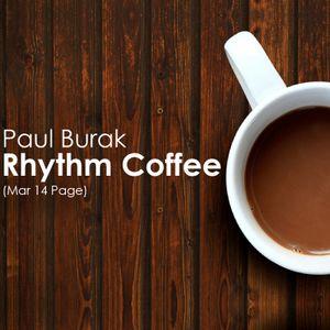 Paul Burak - Rhythm Coffee (Mar 14 Page)