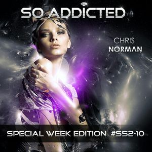 "Mix ""SO ADDICTED"" House Essential Special Week Edition #S52-10 by Chris Norman"