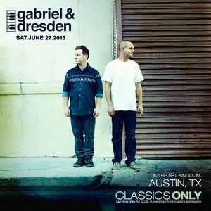 Gabriel & Dresden Present Classics Only Live From Kingdom, Austin,TX 06 - 27 - 15