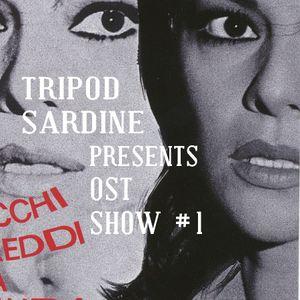 Tripod Sardine presents: OST Show #1
