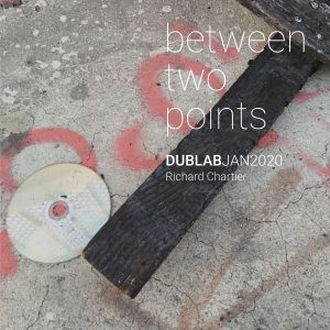between two points. January 2020 radio show by Richard Chartier (for Dublab)