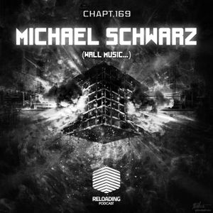 //Reloading-Podcast//-Chapt.169-Michael Schwarz (Wall Music..)