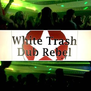 WHITE TRASH DUB REBEL'    Renaissance