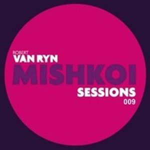 Mishkoi Sessions 009