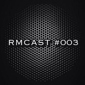 RMCAST #003 - Indie Dance / Nu Disco