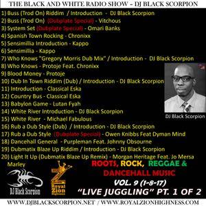 DJ Black Scorpion - Roots Rock Reggae Vol. 9 PT. 1 of 2 (Live Juggling) 1-8-17