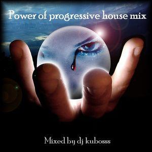 Power of progressive house mix