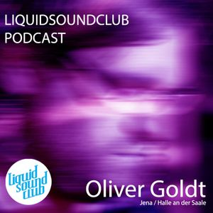 Oliver Goldt - Liquid Sound Club DJ-Set 2014