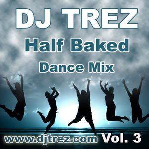 DJ Trez - Half Baked