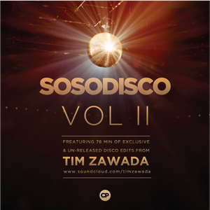 SOSODISCO VOLUME 2 (Tim Zawada Edits)