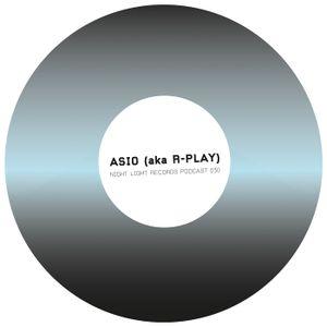 Asio (aka R-play) - Night Light Records Podcast 030