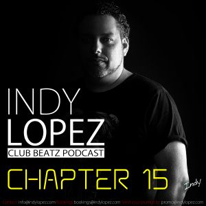 Chapter 15 Indy Lopez Presents Club Beatz