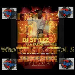Who Dat DJ Is? Vol. 5